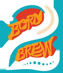 born-2-brew